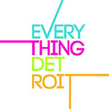 Everything Detroit