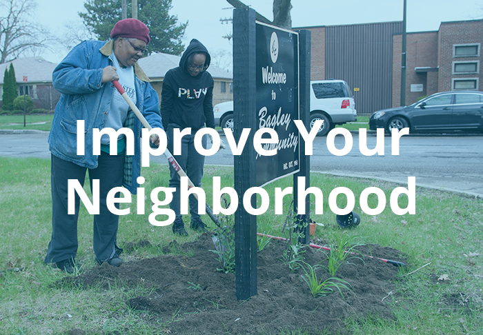 Improve Your Neghborhood